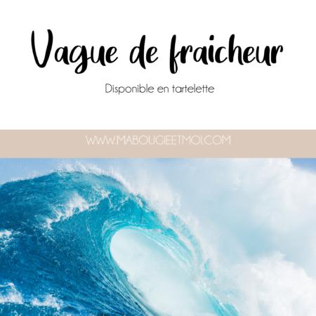 VAGUE_DE_FRAICHEUR